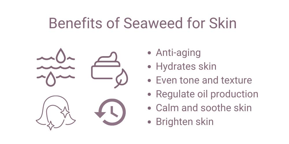 seaweed skin benefits