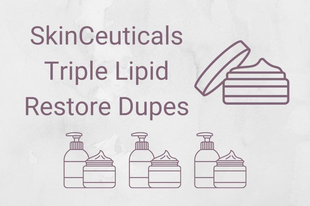 SkinCeuticals Triple Lipid Restore Dupes