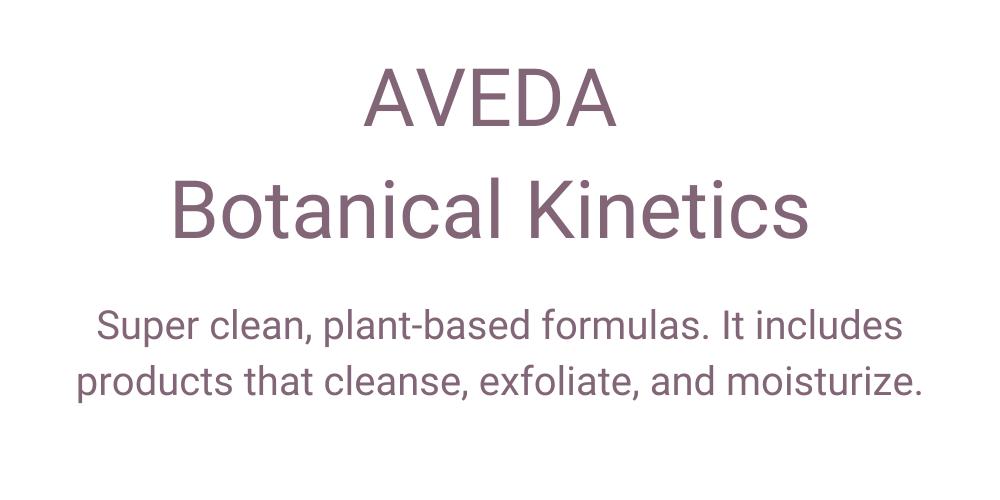 Aveda Botanical Kinetics Review