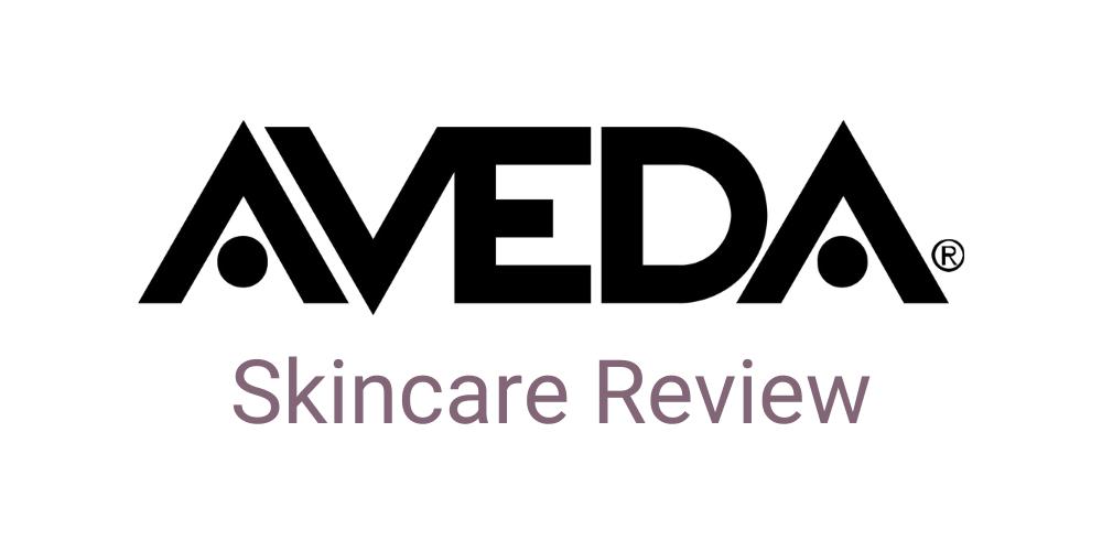 Aveda Skincare Review
