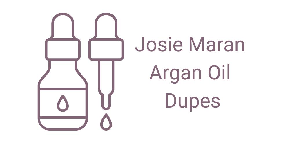 Josie Maran Argan Oil Dupes
